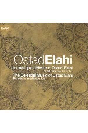 The Celestial Music of Ostad Elahi