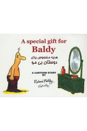 A Special Gift for Baldy