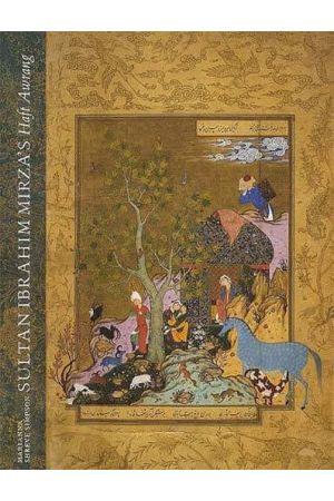 Sultan Ibrahim Mirza's Haft Awrang