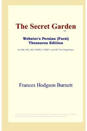 The Secret Garden (Webster's Persian (Farsi) Thesaurus Edition)