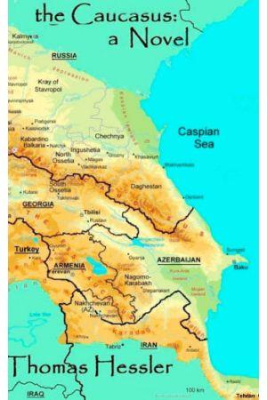 the Caucasus: a Novel