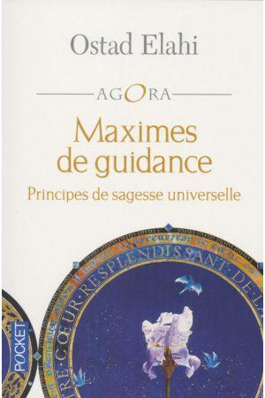 Maximes de guidance: Principes de sagesse universelle